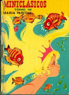 COL. MINICLASICOS Nº 12 - MARIA PASCUAL (ED. TORAY, TAPA DURA) (Libros de Segunda Mano - Literatura Infantil y Juvenil - Cuentos)