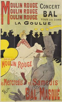Moulin Rouge, La Goulue, poster for the cabaret Le Moulin Rouge Henri de Toulouse-Lautrec (1864 - 1901) four-colour lithograph, 201 cm x 123.5 cm Van Gogh Museum, Amsterdam (State of the Netherlands)