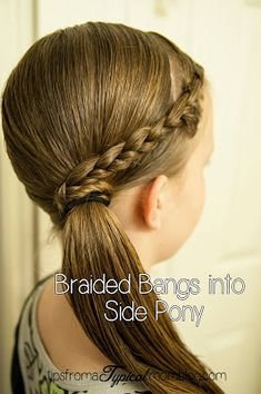 Tween Hair Dos Braided Bangs Into A Side Pony Tail - - # different Braids pony tails # Braids for kids with bangs Tween Hairstyles For Girls, Easy Hairstyles For Medium Hair, Box Braids Hairstyles, Little Girl Hairstyles, Cute Hairstyles, Glamorous Hairstyles, Simple Hairstyles For Kids, Childrens Hairstyles, Quick Hairstyles For School