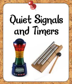 Tips for using quiet signals and timers to management instruction effectively