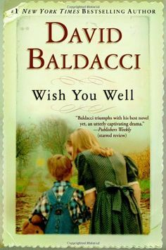 Wish You Well by David Baldacci, http://www.amazon.com/dp/0446699489/ref=cm_sw_r_pi_dp_KMZKpb1EZS8WT