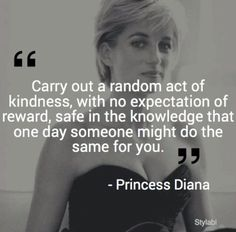 ❤️ a woman whose heart was bigger than the world. Love and kindness poured from her soul onto those who needed it most. Thank you God for the gift of Princess Diana! May her spirit of love and kindness live on thru her children and children's children etc. continuing to change and bless the world for all time!
