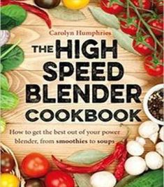 Not your mothers slow cooker cookbook revised and expanded 400 the high speed blender cookbook how to get the best out of your multi purpose power blender from smoothies to soups pdf books library land forumfinder Choice Image