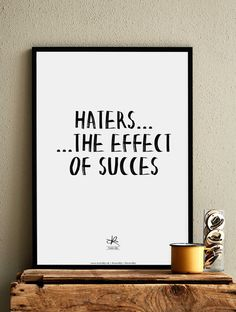 Haters... ...The Effect Of Succes #KasiaLilja @Kasialilja