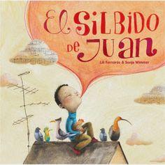 """""""El silbido de Juan"""" Cuento de Luz 2013 · English, Spanish"""