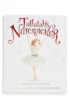 Marilyn Singer's 'Tallulah's Nutcracker' Book