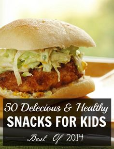 50 Most Healthy Snacks For Kids