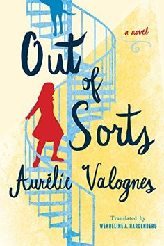 Out of Sorts by Aurélie Valognes http://www.amazon.com/dp/B00YXZI2H6/ref=cm_sw_r_pi_dp_9Y23wb1MW7GDH