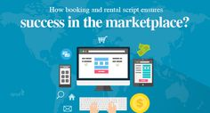 How booking and rental script ensures success in the marketplace?