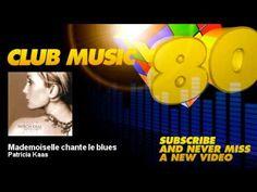 Patricia Kaas - Mademoiselle chante le blues - ClubMusic80s