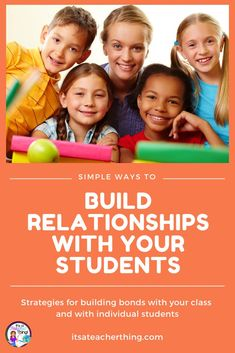 Discover strategies to help you build relationships with your class as a whole and with individual students. These simple strategies can make your teaching job more enjoyable. It may be easier than you think! #classroom strategies #iteach345 #teacherlife