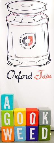 A gook weed with Oxford Jam