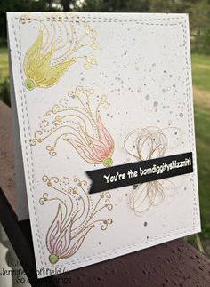You are the Bomdiggityshizznit My Friends | So Suzy Stamps Blog