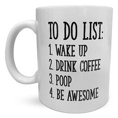 Fun Novelty Coffee Mug by Find Funny Gift Ideas Best Price. Fun Novelty Coffee Mug by Find Funny Gift Ideas | Quirky Silly Humorous Hilarious Funniest Gag Gift Mugs for Men & Women | Inspirational To Do List | W