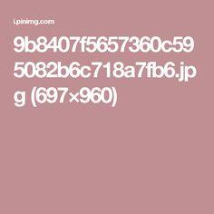 9b8407f5657360c595082b6c718a7fb6.jpg (697×960)