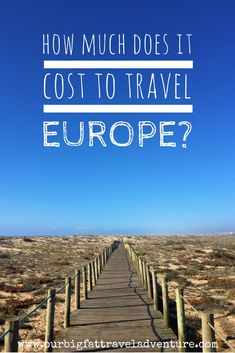 Wondering how much it cost to travel Europe? Here's how we managed a fairly budget trip (£50 for a couple per day) for three months, from Amsterdam to Portugal, Germany, Slovenia and the Czech Republic. Here's our Europe travel cost breakdown, including food prices in Europe, transport and Europe accommodation costs. Cost to travel Europe | Europe travel cost | Europe accommodation costs | Food prices in Europe #costtotraveleurope #europetravelcosts #traveleurope #europetravel