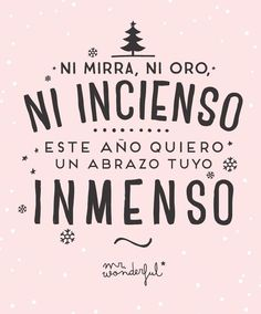 Home - Mejores Frases Mr Wonderful, Love Quotes, Inspirational Quotes, Motivational Phrases, Jingle All The Way, Nouvel An, Christmas Quotes, Christmas Projects, Christmas Time