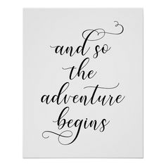 And so the adventure begins wedding quote poster | Zazzle.com