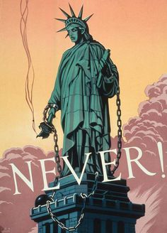 NEVER - Stature of Liberty WW2 Poster