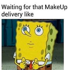 Few things have the ability to brighten our day like a solid meme. But we found something even better than the average meme: beauty memes. Younique, Makeup Jokes, Funny Makeup, Spongebob Memes, Spongebob Squarepants, Beauty Photos, Looks Cool, Makeup Addict, Sephora