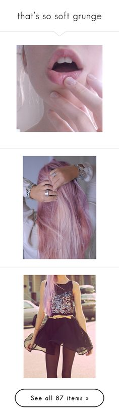 """that's so soft grunge"" by sweetcaroline2 ❤ liked on Polyvore featuring pictures, photos, pink, people, pics, backgrounds, fillers, hair, girls and fotos"