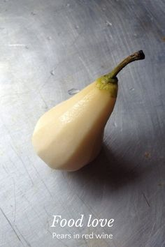 Food love Pears in red wine Ingredients 5 small peeled fresh pears 3/4 cup brown sugar 1/2 cup of red wine (I used Shiraz) 1 cup of water Vanilla pod and/or cinnamon stick 1 star anise Place all ingredients in a saucepan. Bring to the boil and
