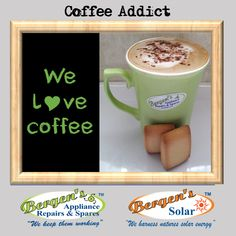 At Bergens we love coffee just as much as the next person. Bergen, Coffee Beans, Coffee Cups, Solar Geyser, Appliance Repair, Coffee Addiction, I Love Coffee, Home Automation, Solar Energy