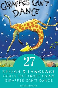Check out the speech and language goals you can target in speech therapy using Giraffes Can't Dance by Giles Andreae & Guy Parker-Rees