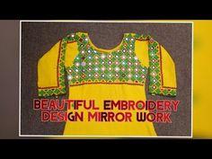 Mirror work on kurti, Mirror work dress ideas, sindhi work dress, Barth design, Shisha work dress - YouTube Mirror Work Kurti, Mirror Work Dress, Hand Work Embroidery, Embroidery Designs, Work Suits, Dress Ideas, Designer Dresses, Christmas Sweaters, Dresses For Work