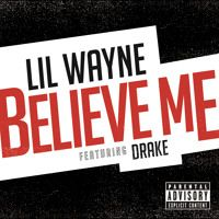 Believe Me by Lil Wayne on SoundCloud