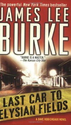 Bestseller Books Online Last Car to Elysian Fields: A Dave Robicheaux Novel (Dave Robicheaux Mysteries) James Lee Burke $7.99