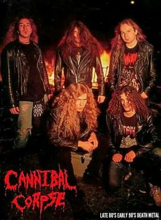 OLD- CANNIBAL CORPSE
