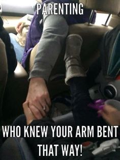 Parenting--who knew your arm bent that way? Ha!