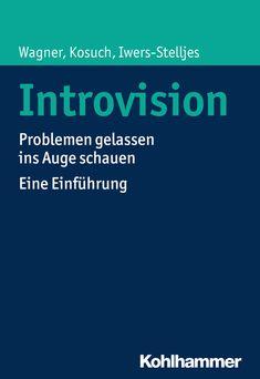 """Der neue Band """" #Introvision – Eine Einführung"""" informiert über die Methode der mentalen und emotionalen Selbstregulation. Wir haben ein Interview mit Prof. Dr. Angelika C. Wagner, geführt."""
