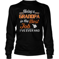 Being A Grandpa Is The Best Job T-Shirt #gift #ideas #Popular #Everything #Videos #Shop #Animals #pets #Architecture #Art #Cars #motorcycles #Celebrities #DIY #crafts #Design #Education #Entertainment #Food #drink #Gardening #Geek #Hair #beauty #Health #fitness #History #Holidays #events #Home decor #Humor #Illustrations #posters #Kids #parenting #Men #Outdoors #Photography #Products #Quotes #Science #nature #Sports #Tattoos #Technology #Travel #Weddings #Women