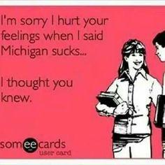 Michigan sucks!