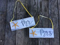 Check out this item in my Etsy shop https://www.etsy.com/listing/523553861/mr-mrs-beach-wedding-chair-signs-with