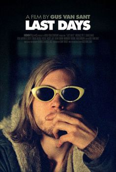 Gus Van Sant's take on the last few days of Kurt Cobain's life. Not a documentary, but interesting and beautifully shot, nevertheless. A must see if you're a fan of Indie movies, Nirvana and/or Michael Pitt.