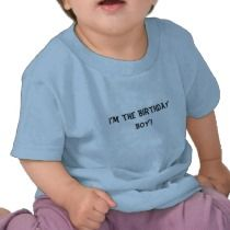 """""""I'm the Birthday Boy!"""" T-shirt by iHave2Say"""