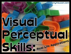 Visual Perceptual Skills-Anonymous OT discusses the jargon when discussing visual perceptual skills and how it translates into real life. This is aimed at pediatric OT, but is applicable to all populations.