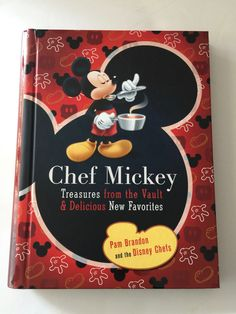 disney parks chef mickey treasures cookbook pam brandon and the disney chefs new