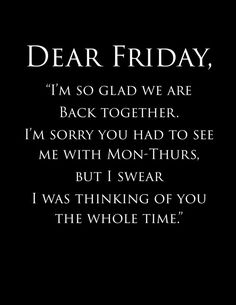 Adventures in living and loving life friday funny quotes, it's friday humor, happy friday Friday Quotes Humor, Happy Friday Quotes, Happy Quotes, Best Quotes, Tgif Quotes, Sunday Quotes, Quotes About Friday, Funny Friday Humor, Thursday Quotes