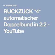 RUCKZUCK *4* automatischer Doppelbund in 2:2 - YouTube