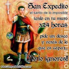 """*ORACIÓN A SAN EXPEDITO POR 3 DÍAS, PARA UNA EXTREMA Y URGENTE NECESIDAD* - EL SANTO DE LO IMPOSIBLE HA LLEGADO A TU MURO!! COMPÁRTELO PIDE TU DESEO Y ESCRIBE """"AMEN"""" EN ANTICIPACIÓN DEL MILAGRO QUE RECIBIRÁS. QUE SAN EXPEDITO BENDIGA TU HOGAR, TU FAMILIA TUS FINANZAS Y TU SALUD. GRACIAS SAN EXPEDITO QUE ME OÍSTE ♥"""