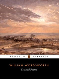 Selected Poems (Penguin Classics) by William Wordsworth, http://www.amazon.co.uk/dp/0140424423/ref=cm_sw_r_pi_dp_-HKvrb12BXSKW