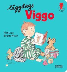 Läggdags Viggo [Elektronisk resurs] / Birgitta Westin ... #ebok #bilderbok