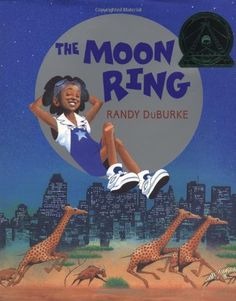 Ages 4-7 - In the light of a blue moon, the second full moon in a month, Maxine discovers something amazing in the grass: a magical moon ring! Ahead lies a night of adventure beyond anything Maxine could have imagined, as she is ...