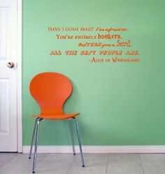 Alice In Wonderland Have I Gone Mad Bonkers Vinyl Wall Decal  Price : $25.00 http://www.remarkablewalls.com/Alice-Wonderland-Bonkers-Vinyl-Decal/dp/B00COOWJDG