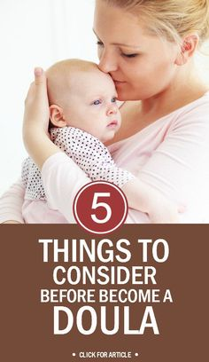 5 Things To Consider For How To Become A Doula: Before you certify yourself as a doula, it will be best to plan your path. Here are five effective tips to help you pave it.