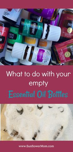 Ideas for reusing your empty essential oil bottles and how to effectively clean them and how to NOT clean them.